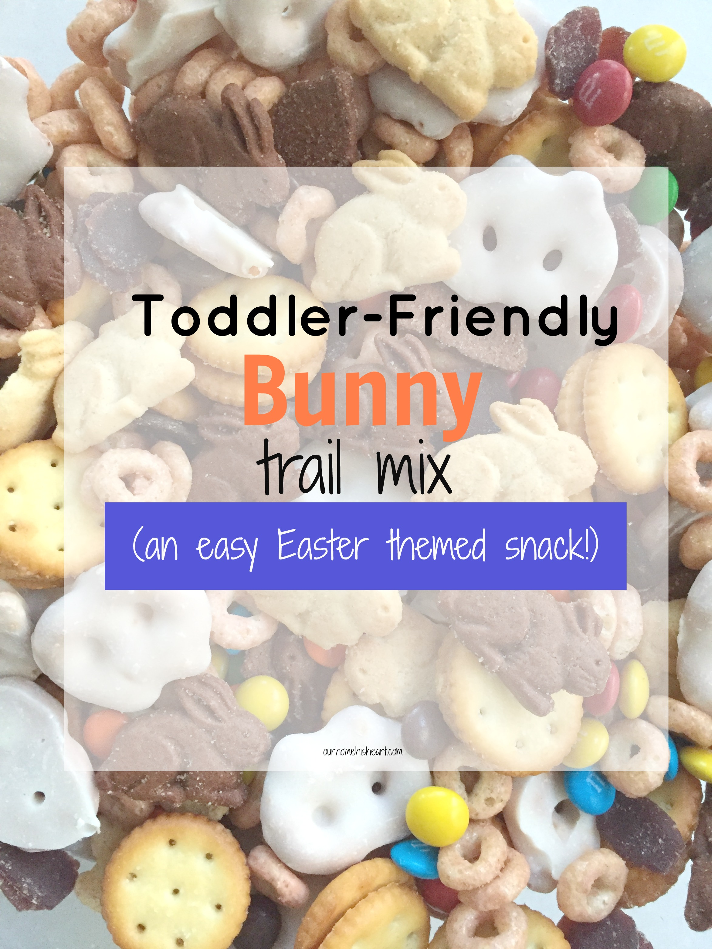 Toddler Easter Trail Mix Snack