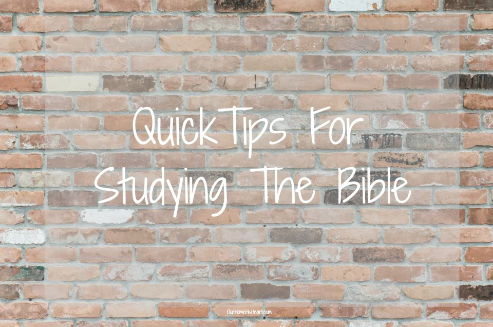 Studying The Bible Quick Tips