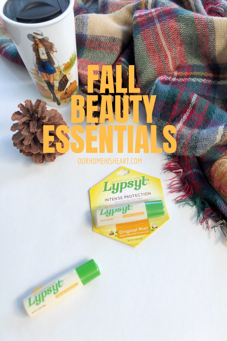 FALL BEAUTY ESSENTIALS WITH# LYPSYLLIPCARE